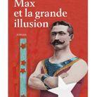 « Max et la grande illusion » d'Emanuel Bergmann (Belfond)