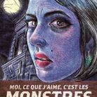 « Moi, ce que j'aime, c'est les monstres », d'Emil Ferris (M. Toussaint Louverture)