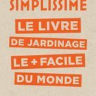 « Simplissime, le livre de jardinage » de Philippe Collignon (Hachette Loisirs)