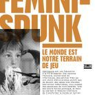« Féminispunk », de Christine Aventin (Zones)
