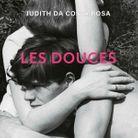 « Les douces », de Judith Da Costa Rosa (Grasset)