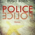 « Police » d'Hugo Boris (Pocket)