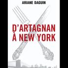 """""""D'Artagnan à New York"""""""