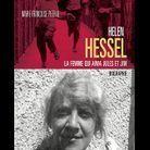 « Hélène Hessel, la femme qui aima Jules et Jim », de Marie-Françoise Peteuil (Grasset)