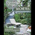 « Chambres d'hôtes secrètes », de Marie-Dominique Perrin (Hachette).