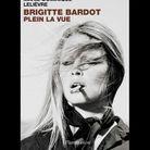 « Brigitte Bardot, plein la vue », de Marie Dominique Lelèvre
