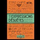 « Expressions désuètes », de Dominique Foufelle