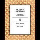 « La table du Titanic », de Xavier Manente (Alma)