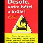 « Désolé, votre hôtel a brûlé », de Stephan Orth & Antje Blinda (Arthaud)