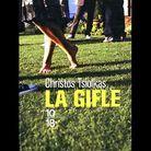 «  La gifle », de Christos Tsiolkas