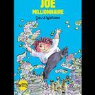 « Joe millionnaire », de David Walliams