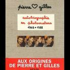 « Pierre et Gilles, autobiographie en photomatons »
