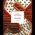 « Nevada », de Claire Vaye Watkins