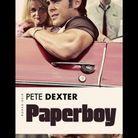 « Paperboy », de Pete Dexter