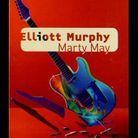 « Marty May », d'Eliott Murphy (Joëlle Losfeld)