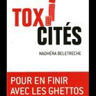 « Toxi-cités », de Nadhéra Beletreche (Plon)