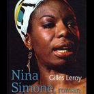 « Nina Simone », de Gilles Leroy (Mercure de France)