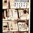 « Méfaits divers», d'Hubert Prolongeau (Rivages/Noir)