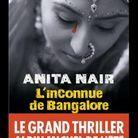 « L'Inconnue de Bengalore », d'Anita Nair (Albin Michel)