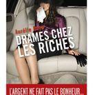 « Drames chez les riches » d'Aurélie Raya (Stock)