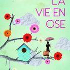 « La vie en ose », de Lisa Azuelos (Belfond)