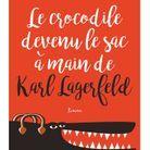 « Le Crocodile devenu le sac à main de Karl Lagerfeld » de Marie-Noëlle Demay (Flammarion)