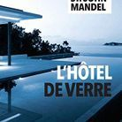 « L'hôtel de verre », d'Emily St. John Mandel (Rivages Noir)
