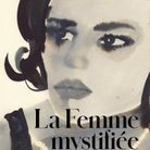 « La Femme mystifiée » de Betty Friedan (Pocket)