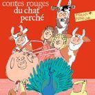 « Les contes rouges du chat perché » de Marcel Aymé (Gallimard Jeunesse)