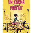 « Un karma (presque) parfait » de Roxane Dambre (Calmann-Lévy)