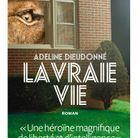 « La vraie vie » d'Adeline Dieudonné (L'Iconoclaste)