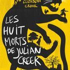 Les huit morts de Julian Creek » de Elizabeth Crook (10/18)