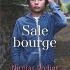 « Sale Bourge » de Nicolas Rodier (Flammarion)