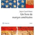 « Un livre de martyrs américains », de Joyce Carol Oates (Points)