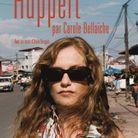 Isabelle Huppert » de Carole Bellaïche (La Martinière)