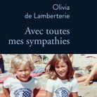 « Avec toutes mes sympathies » d'Olivia de Lamberterie (Stock)
