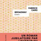 « Broadway », de Fabrice Caro (Sygne/Gallimard)