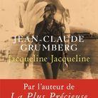 « Jacqueline Jacqueline », de Jean-Claude Grumberg (Seuil)
