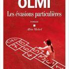 « Les évasions particulière », de Véronique Olmi (Albin Michel)