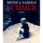 « Summer » de Monica Sabolo (JC Lattès)
