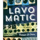 « Lavomatic », de Philippe di Folco (Stéphane Million)