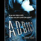 « Addict », de Jeanne Ryan (R/Robert Laffont, dès 15 ans)
