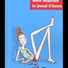 « Le Journal d'Aurore », de Marie Desplechin (L'Ecole des loisirs, de 13 ans)