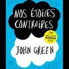 « Nos étoiles contraires », de John Green (Nathan, dès 15 ans)