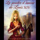 « La Poudre d'amour de Louis XIV », d'Odile Weulersse