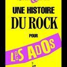 « Une histoire du rock pour les ados », d'Edgar Garcia et Evelyne Pieiller