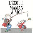 « L'Ecole, maman & moi » de Clotilde Delacroix (Seuil Jeunesse)