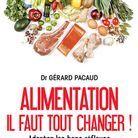 Alimentation, il faut tout changer