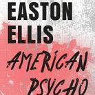 « American Psycho », Bret Easton Ellis (10/18)