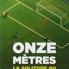 « Onze mètres – La Solitude du tireur de penalty », de Ben Lyttleton